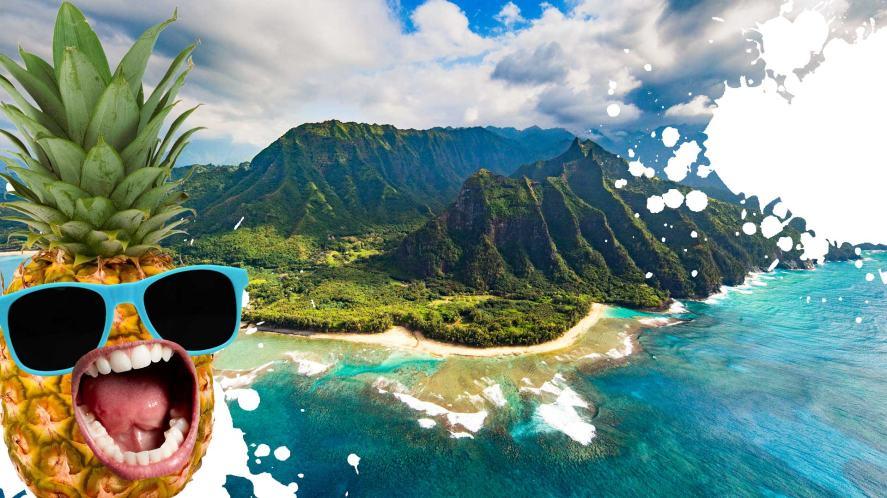 Hawaii and a screaming pineapple