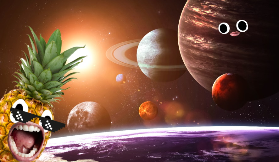 The planets and a pineapple