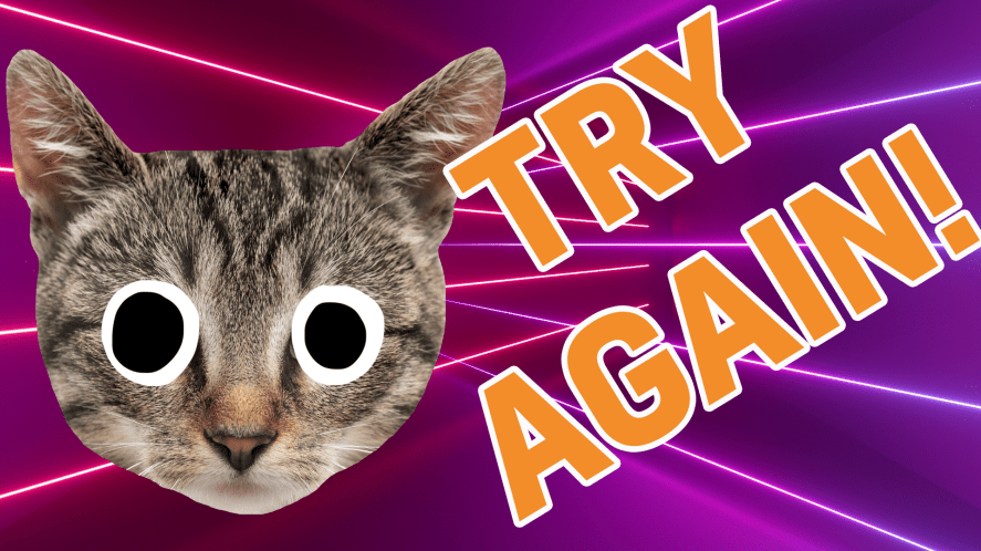 Result –Try again
