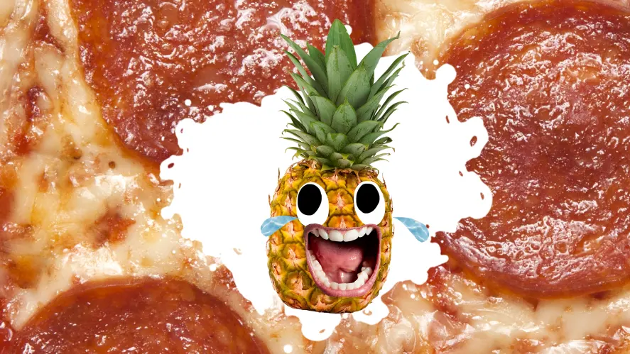 A laughing pineapple in front of a pizza background