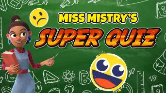 Miss Mistry's Super Quiz