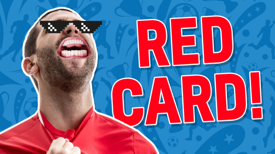 Result: RED CARD