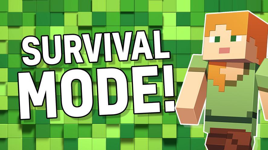 Result: Survival mode