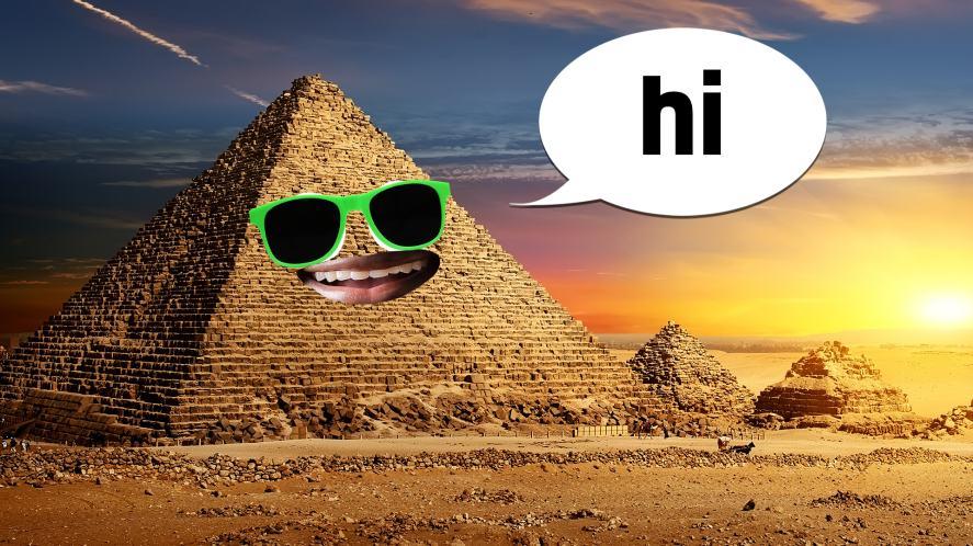 An Egyptian pyramid says hi