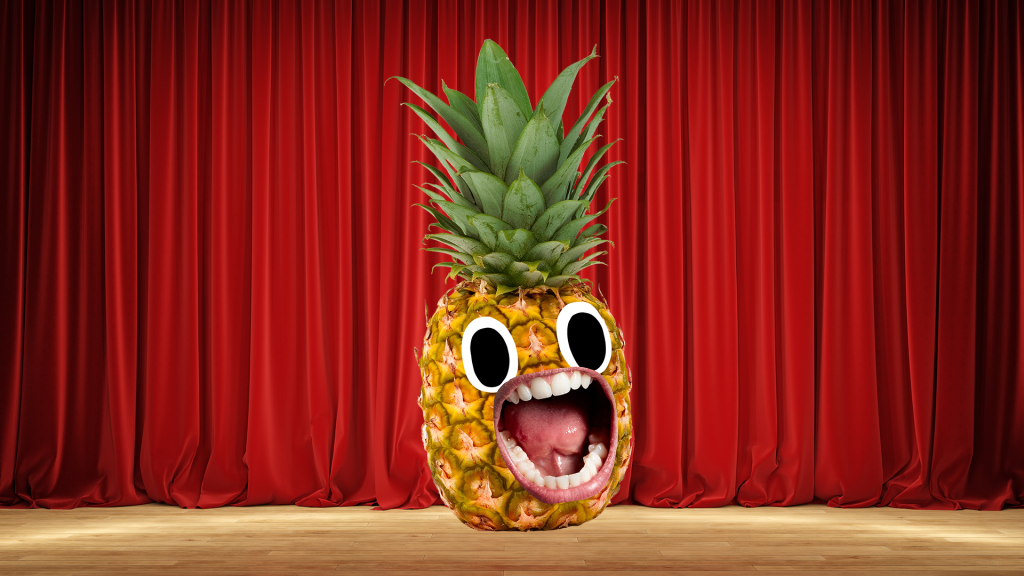 Screaming pineapple on stage