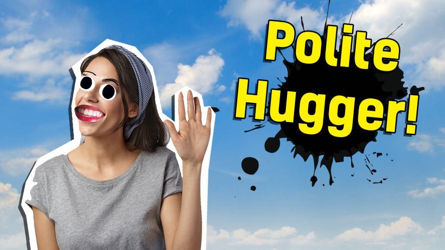 """The polite """"pat on the back"""" hugger!"""
