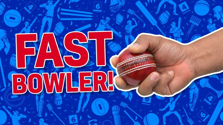 Result: fast bowler