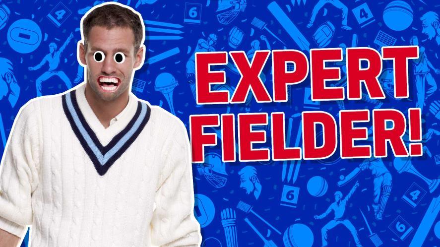 Result: expert fielder