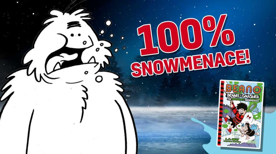100 per cent Snowmenace