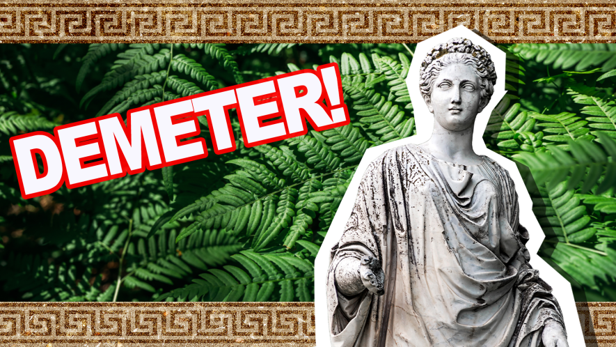 Demeter!