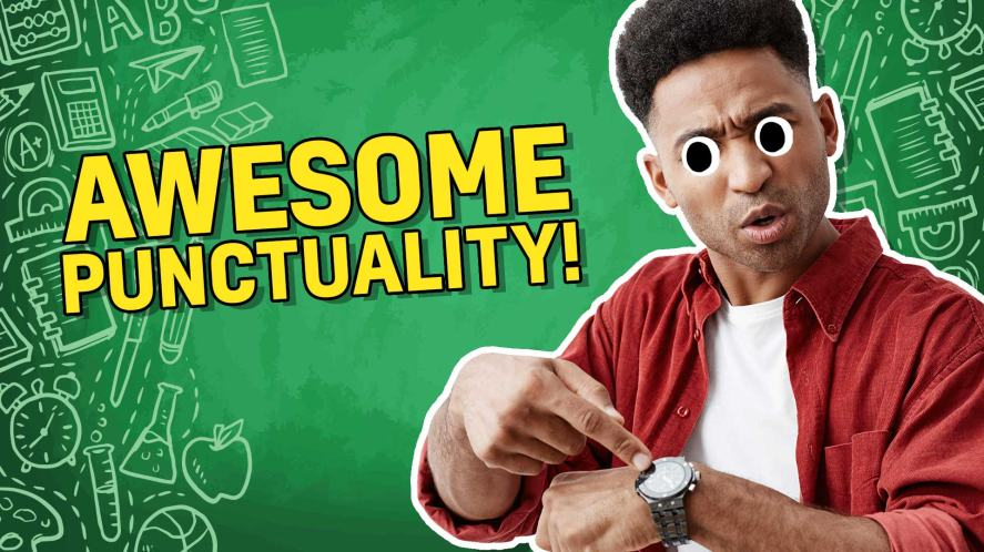 Result: Awesome Punctuality