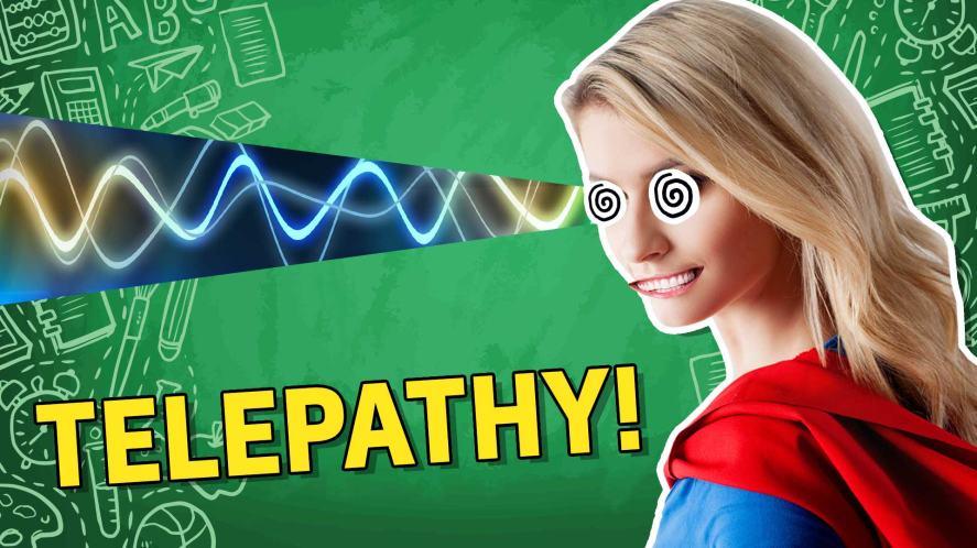 Result: Telepathy