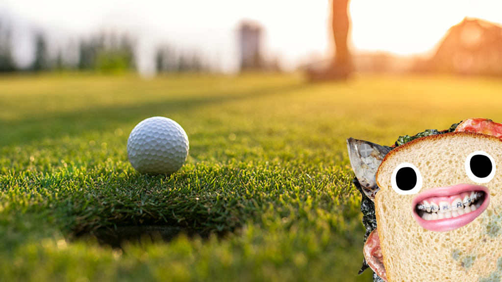 A mouldy sandwich watches a game of golf
