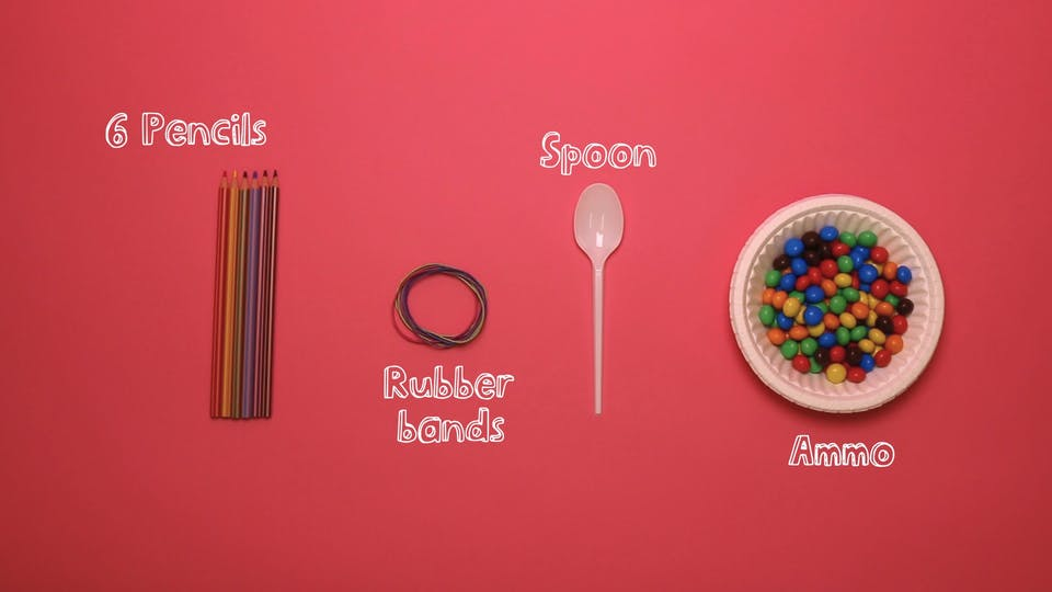 You will need - pencils, rubber bands, spoon, ammo