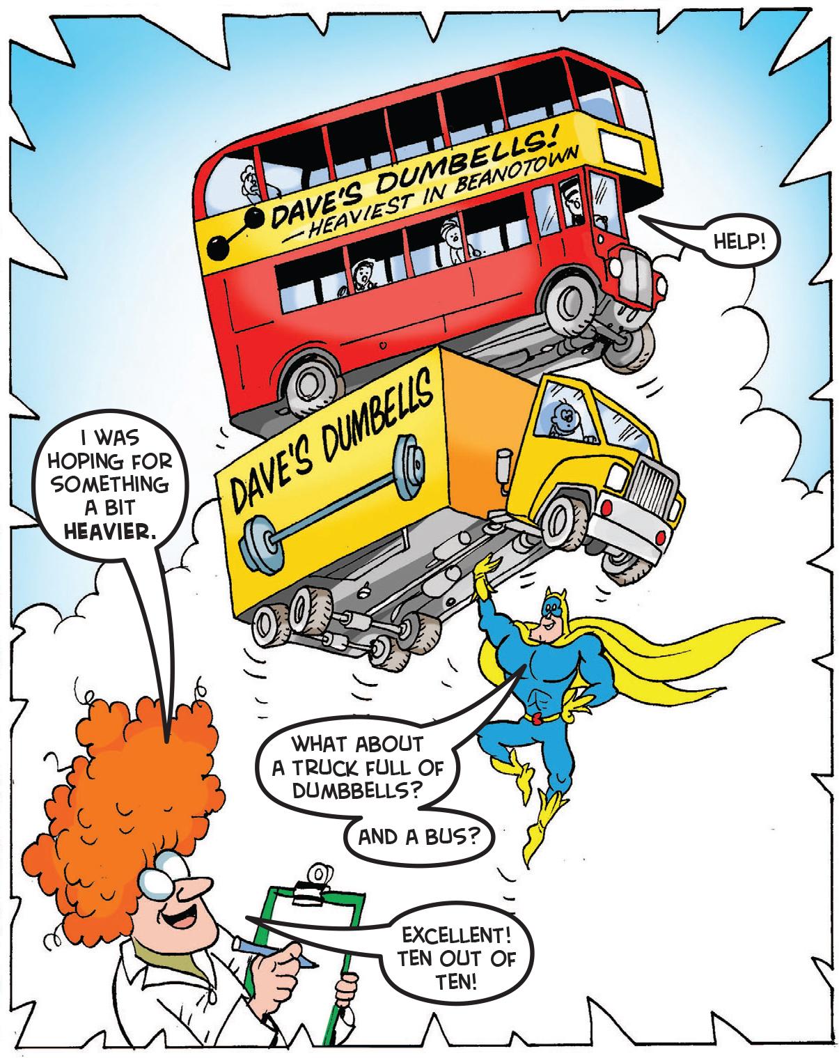 Bananaman lifts a truck and a bus