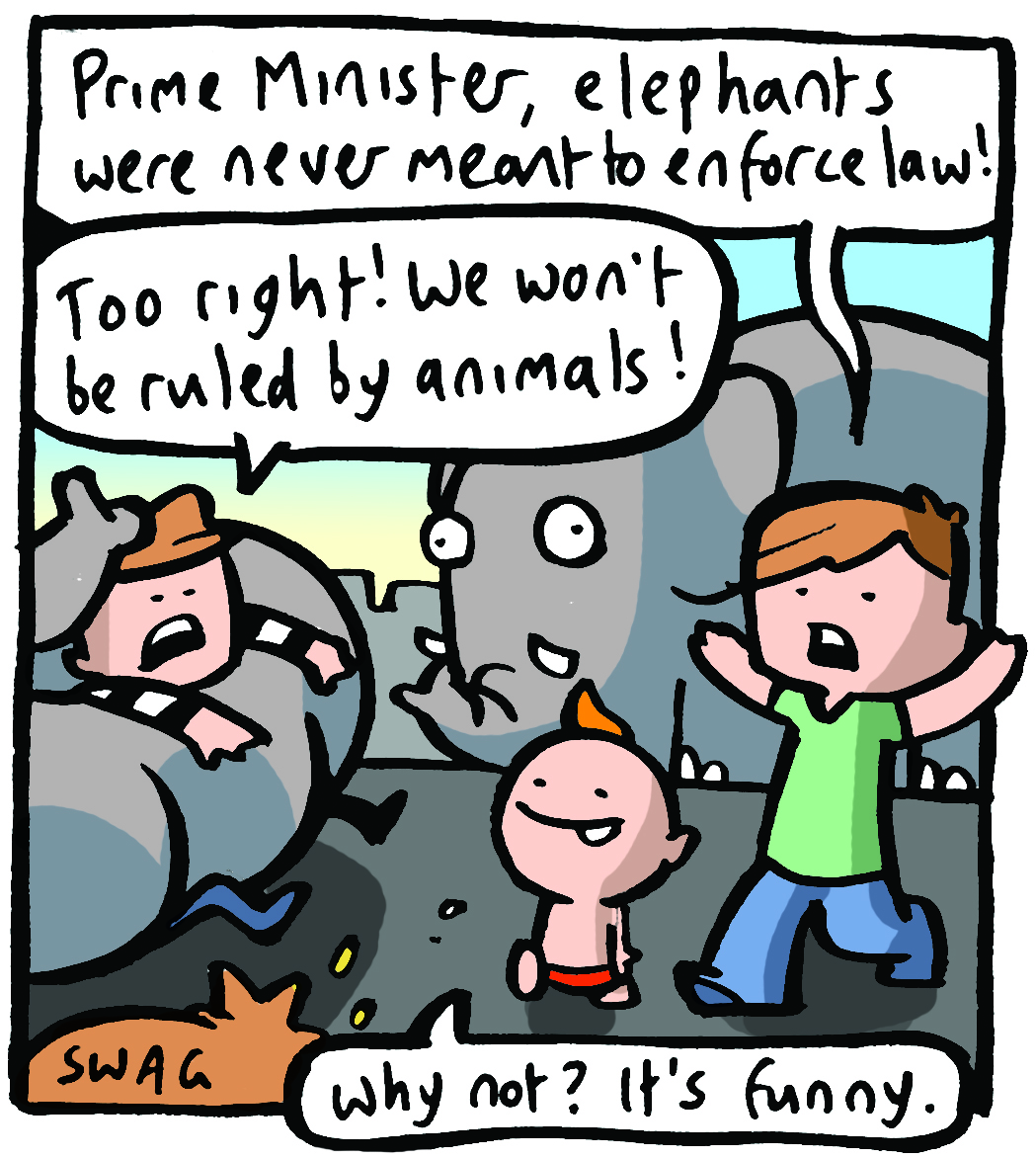 Elephants were never meant to enforce the law
