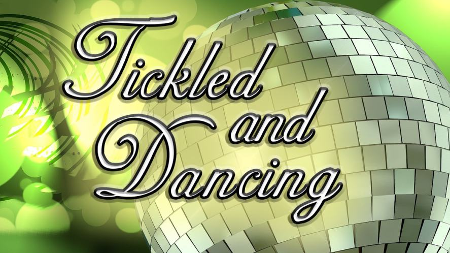 Tickled and Dancing