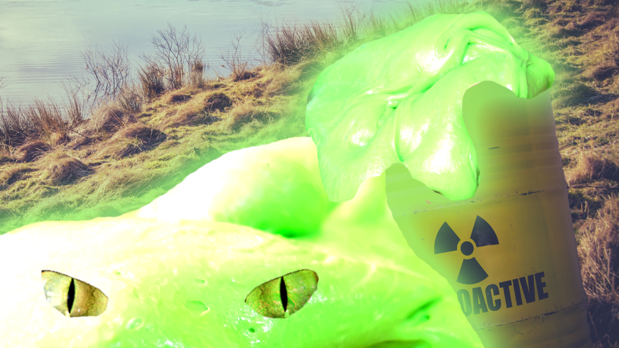 What slime are you? Radioactive slime