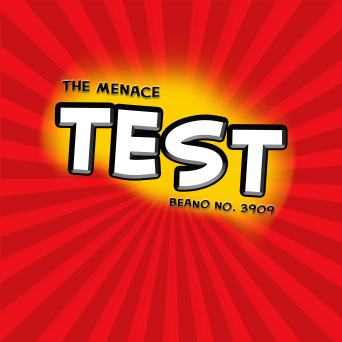 The Menace Test - Beano 3909