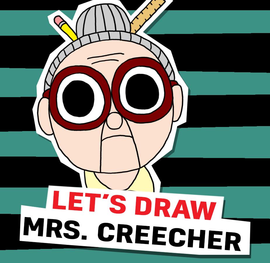 Let's Quick Draw Mrs. Creecher