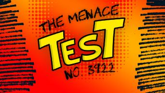 Menace Test no. 3922