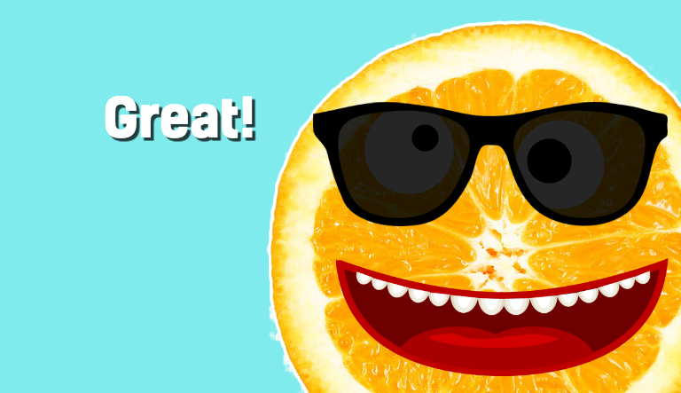 A happy slice of orange approves of your score