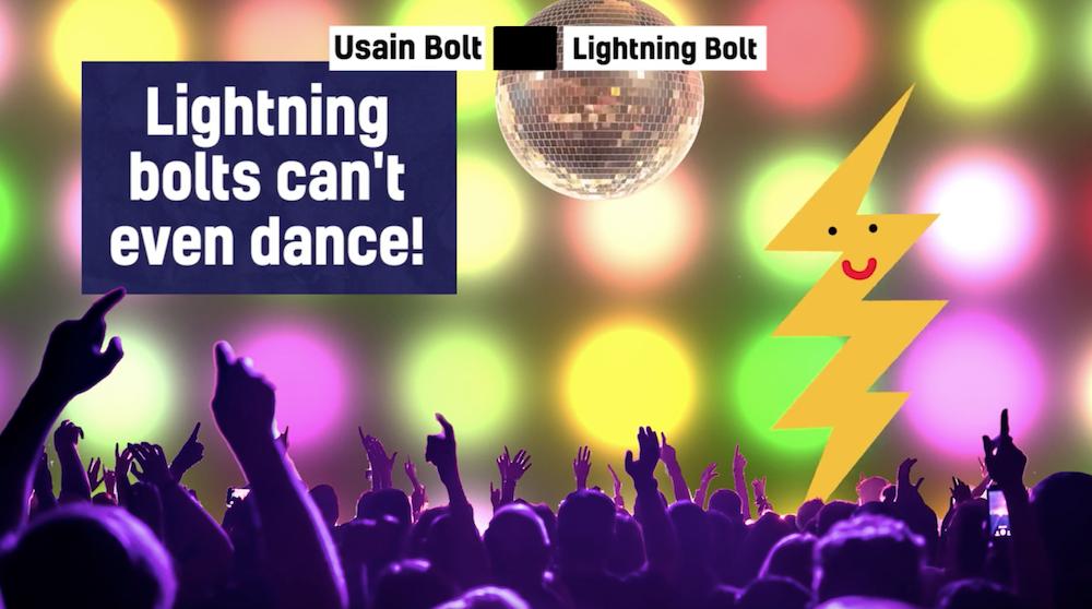 Lightning bolts can't dance