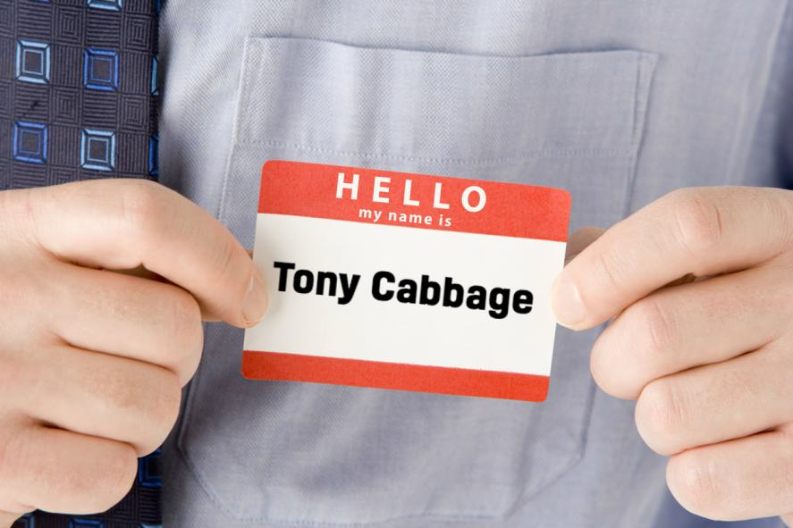 A name tag which reads 'Tony Cabbage'