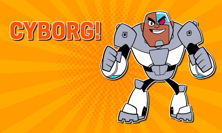 Teen Titans Go –Cyborg