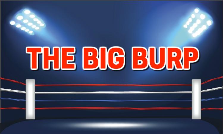THE BIG BURP