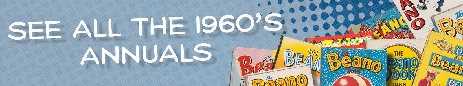 See all annuals - 1960's Beano books