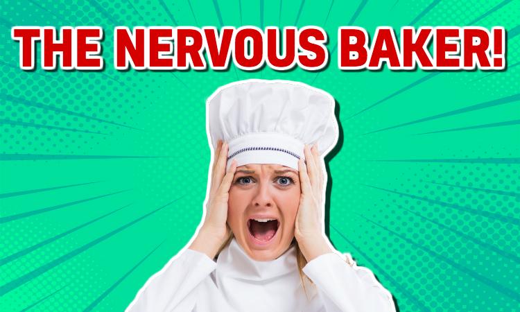 Great British Bake Off Nervous Baker!