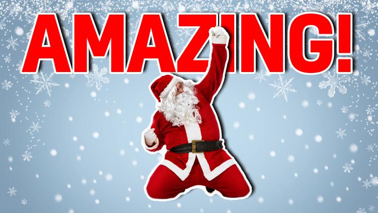 Santa says 'Amazing!'