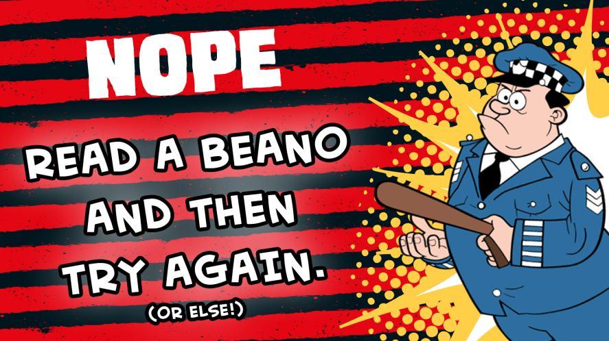 Beano Quiz 2018 - Nope!