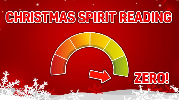 Christmas Spirit Rating: ZERO!