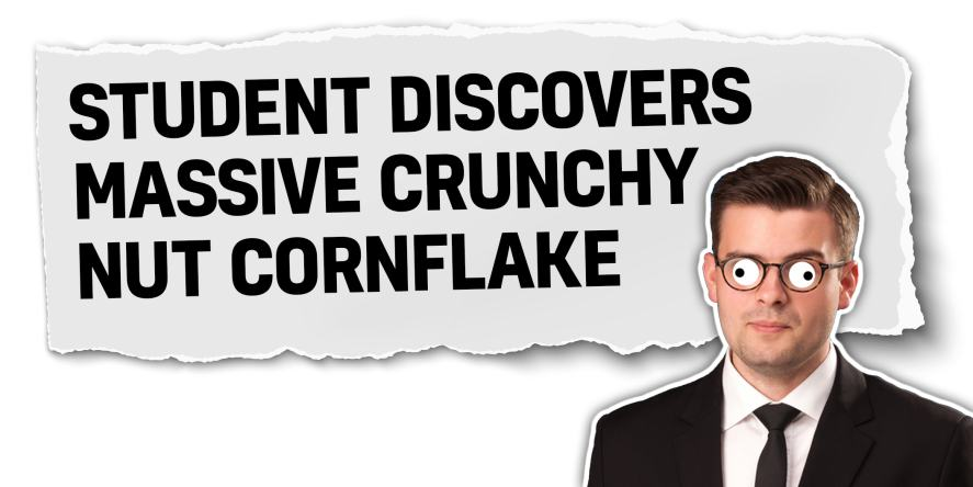 Student discovers crunchy nut cornflake