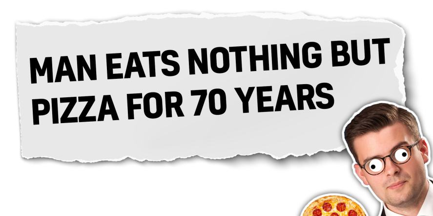 Man eats nothing but pizza for 70 years