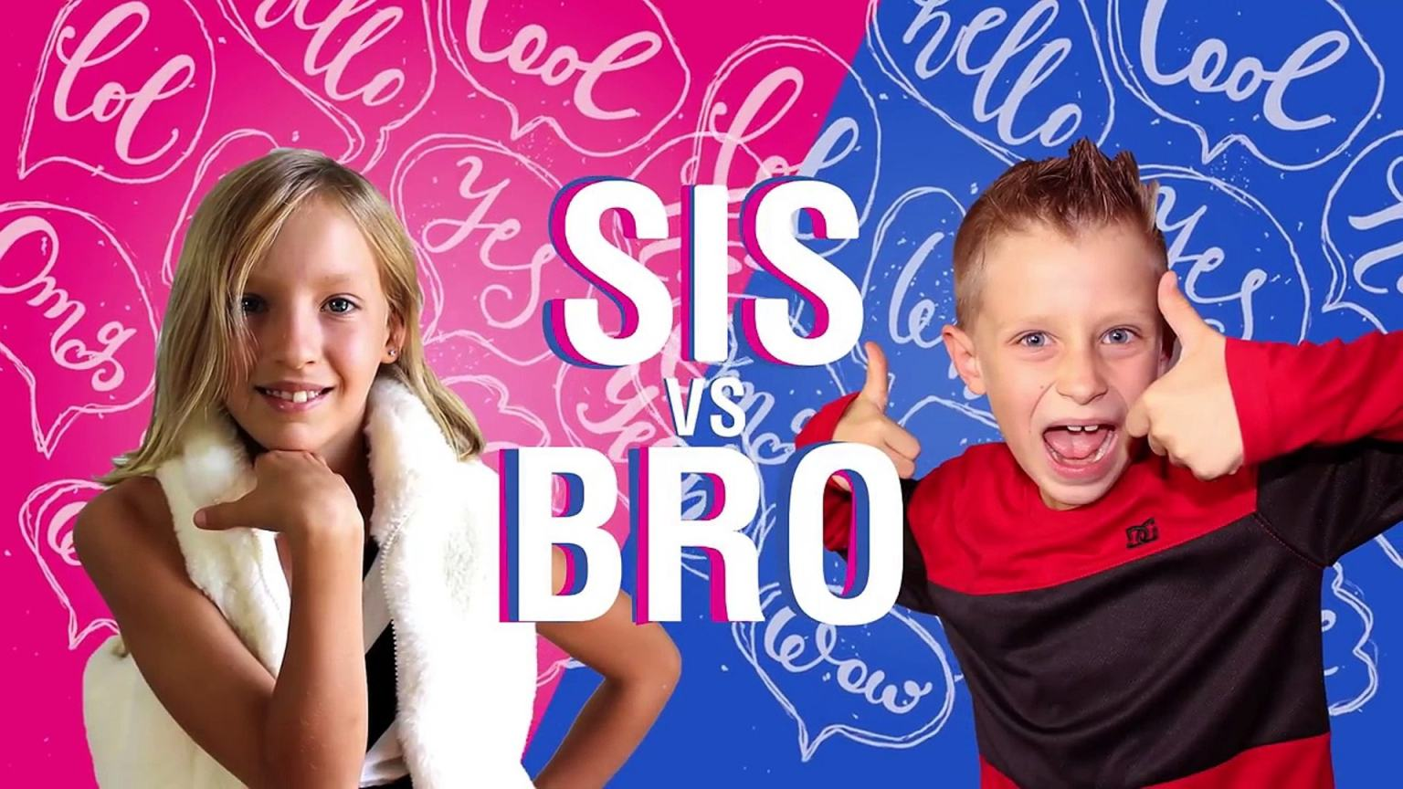 Personality Quiz: What % Sis are you? | Sis Vs Bro