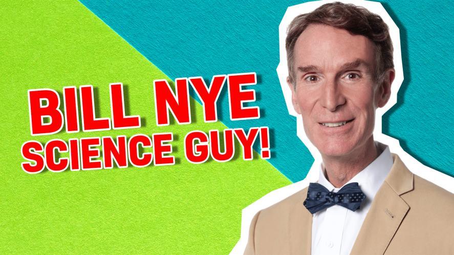 Bill Nye – Science Guy