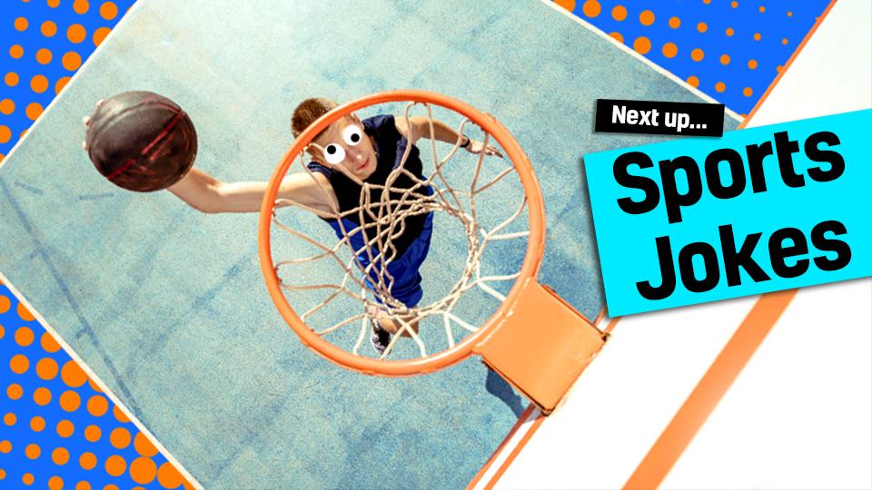 Next up: sports jokes, link from football jokes. Man putting basketball into net.