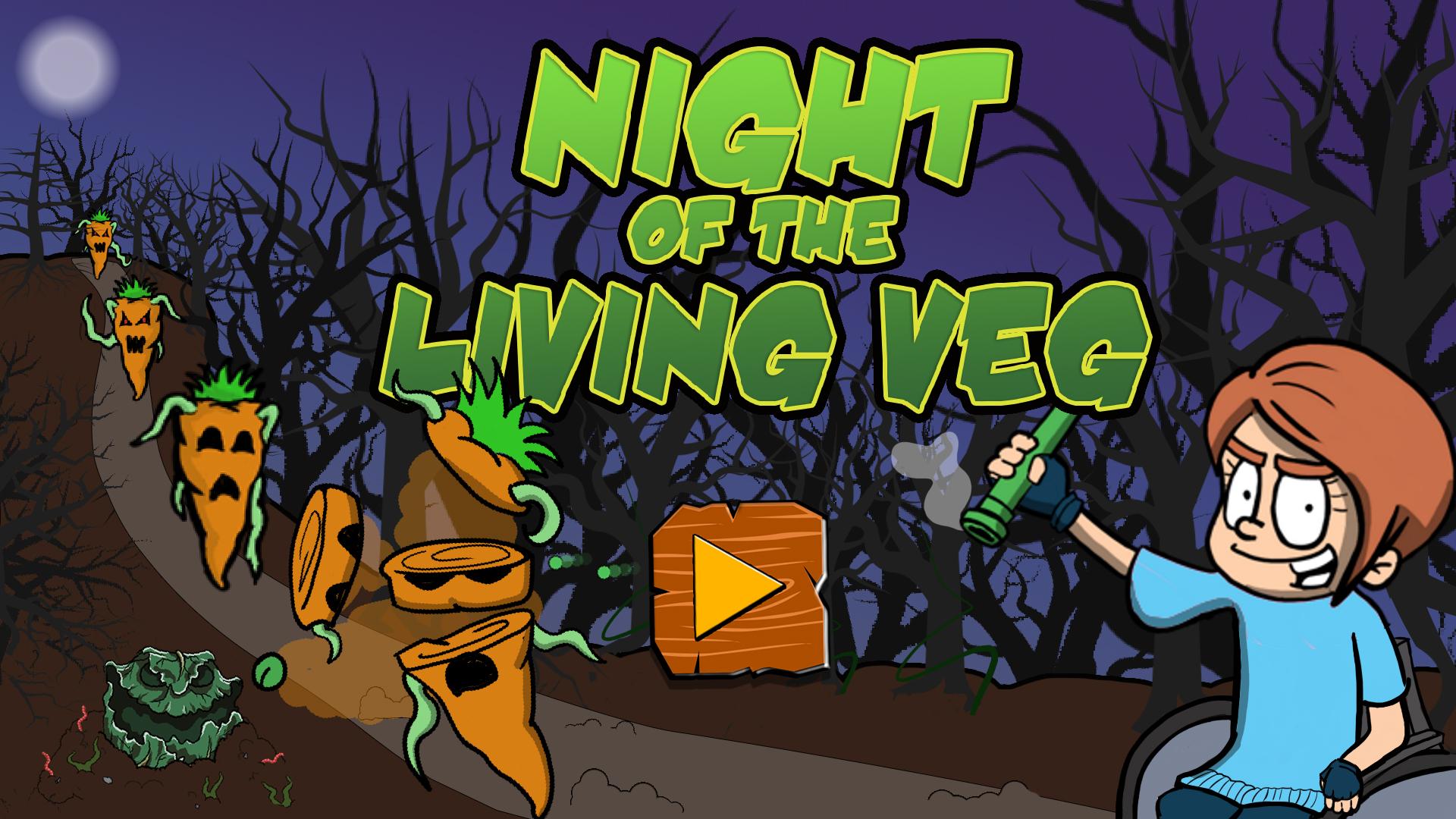 Night of the Living Veg