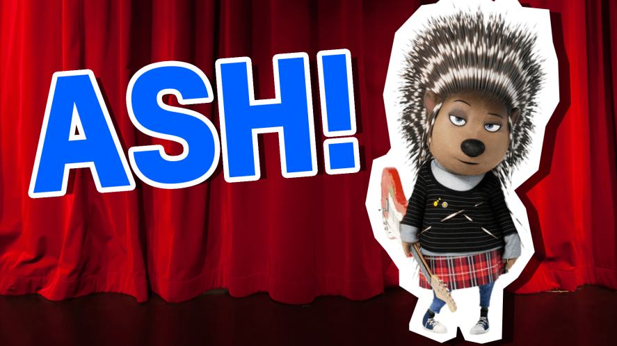 Ash from Sing! What Sing Character Are You? | Sing Quiz