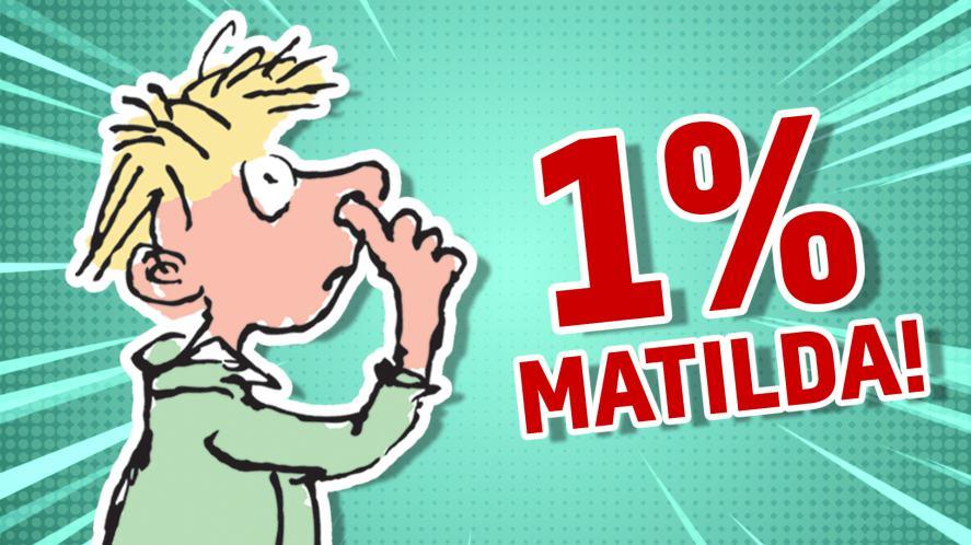 1% Matilda