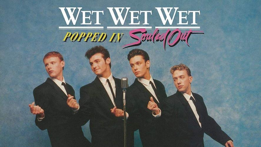 Wet Wet Wet's cover for Popped In Souled Out