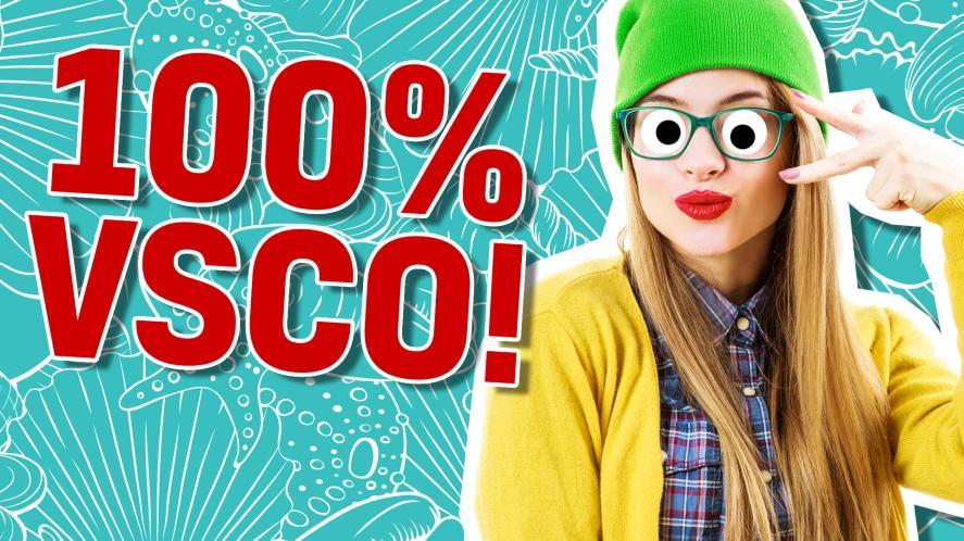 100% VSCO
