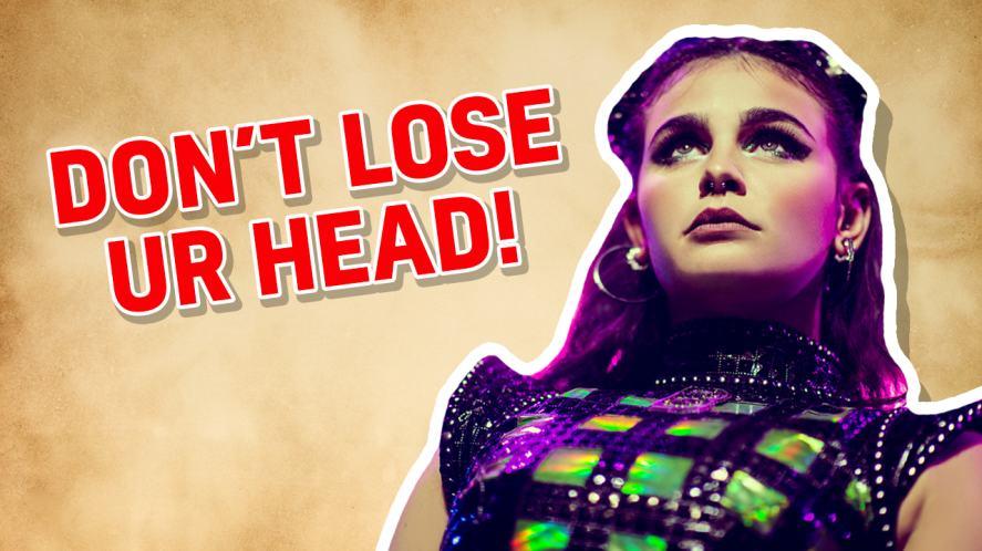 Don't Lose Ur Head –Anne Boleyn