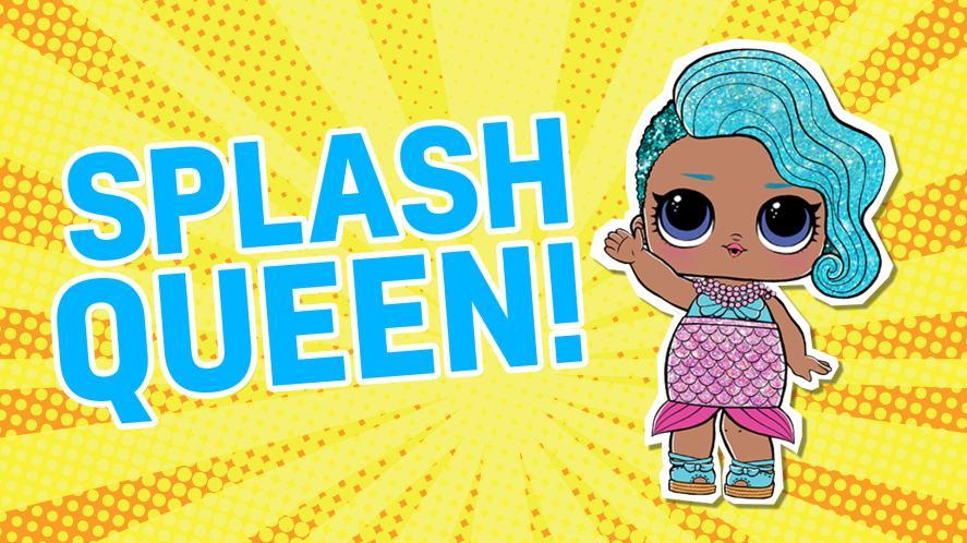 LOL Doll Splash Queen