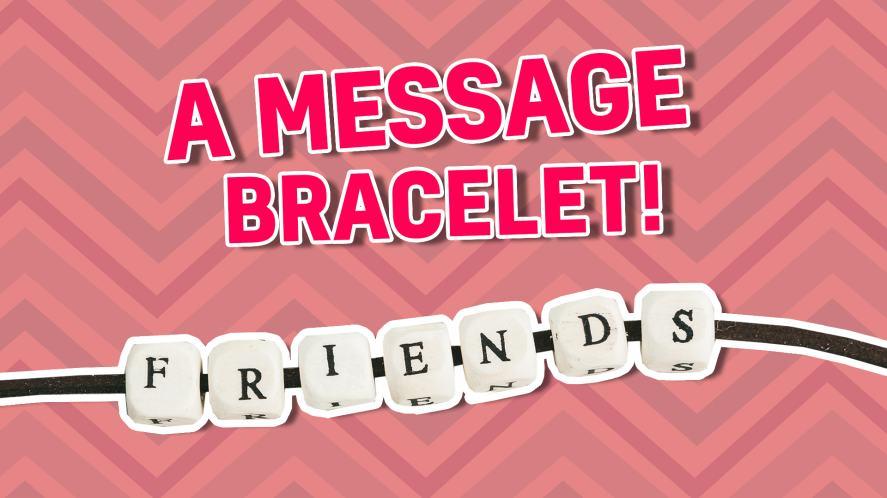 A message bracelet
