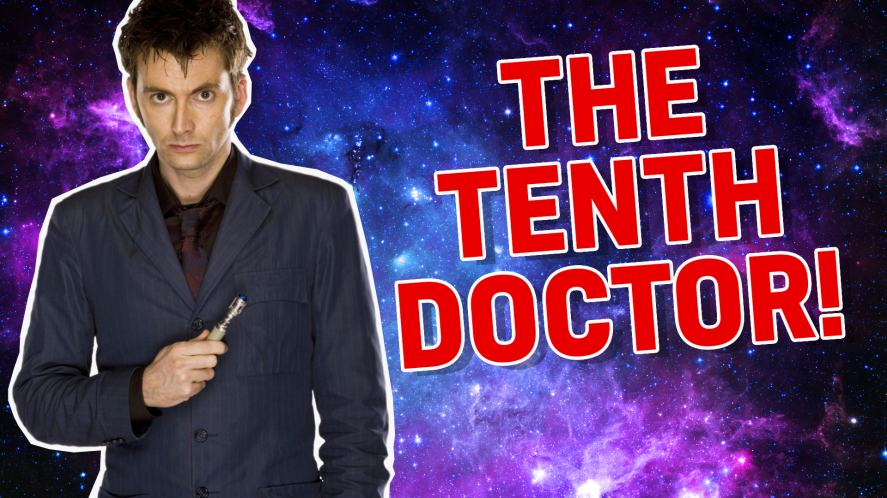 The tenth Doctor Who