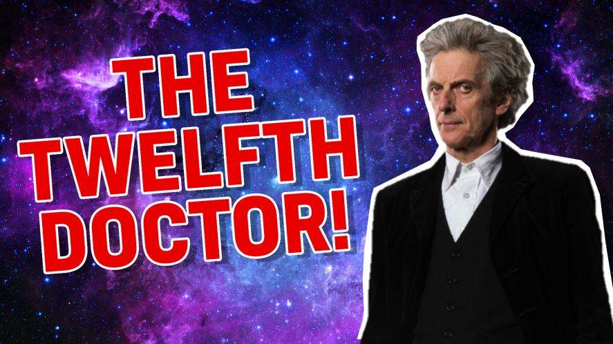The twelfth Doctor Who